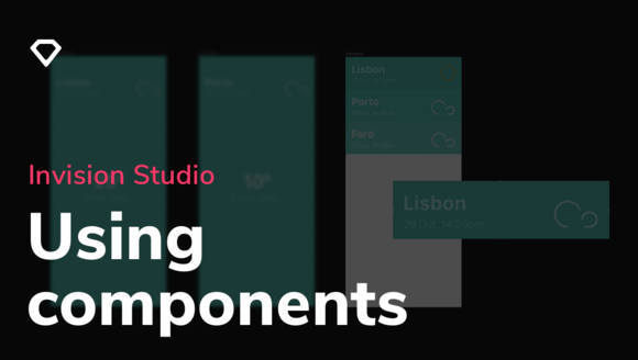 Working with Components inside InVision Studio